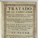 Libros antiguos: TRATADO DE LA CABREVACION SEGUN EL DERECHO, Y ESTILO DEL PRINCIPADO DE CATALUÑA. SUS UTILIDADES, Y E. Lote 123253691