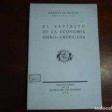 Libros antiguos: EL ESPIRITU DE LA ECONOMIA IBERO-AMERICANA RAMIRO DE MAEZTU 1926 MADRID . Lote 168400300