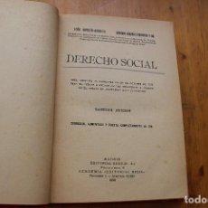 Libros antiguos: DERECHO SOCIAL EDITORIAL REUS MADRID 1932 . Lote 168484380