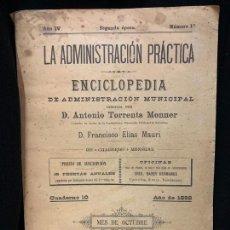 Libros antiguos: LA ADMINISTRACION PRACTICA,NÚM10, CALAMIDADES PUBLICAS,SANIDAD..., AÑO 1892, 70PAGS. MIDE 24X17CMS. Lote 168680824