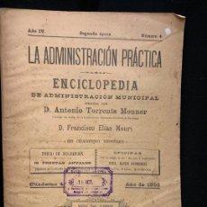 Libros antiguos: LA ADMINISTRACION PRACTICA,NÚM10, PRESUPUESTOS ANUALES Y MAS..., AÑO 1892, 70PAGS. MIDE 24X17CMS. Lote 168681248