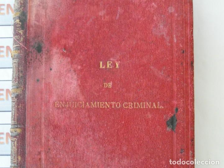 LIBRO LEY DE ENJUICIAMIENTO CRIMINAL DE 1882 (Libros Antiguos, Raros y Curiosos - Ciencias, Manuales y Oficios - Derecho, Economía y Comercio)