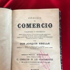 Libros antiguos: CÓDIGO DE COMERCIO 1897.-JOAQUIN ABELLA.-. Lote 168914436
