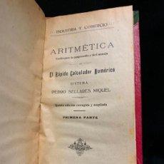 Libros antiguos: ARITMETICA, EL RAPIDO CALCULADOR NUMERICO. AÑO 1914. MUY CURIOSO, CONSTA DE 10PAGS. TAPA DURA. Lote 168917204