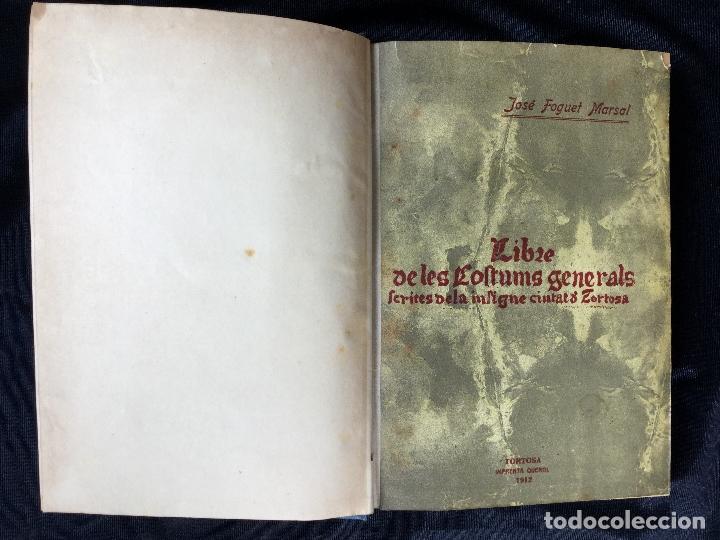 Libros antiguos: LIBRE DE LES COSTUMS GENERALS SCRITES DE LA INSIGNE CIUTAT DE TORTOSA. - Foto 2 - 168932880
