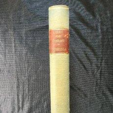 Libros antiguos: LIBRE DE LES COSTUMS GENERALS SCRITES DE LA INSIGNE CIUTAT DE TORTOSA.. Lote 168932880