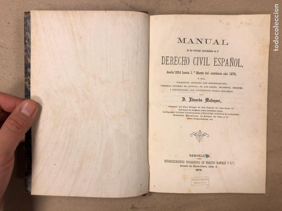 Libros antiguos: MANUAL DERECHO CIVIL ESPAÑOL (DESDE 1864 hasta 1 DE MARZO DE 1875). EDUARDO MALUQUER. 1875, NARCISO - Foto 3 - 169102254