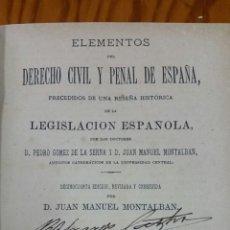Libros antiguos: ELEMENTOS DE DERECHO CIVIL Y PENAL DE ESPAÑA. TOMO II. AÑO 1886. Lote 169228657