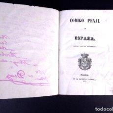Libros antiguos: CÓDIGO PENAL DE ESPAÑA. MADRID 1850. Lote 169270596