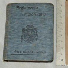 Libros antiguos: CALLEJA - BIBLIOTECA DEL DERECHO VIGENTE - REGLAMENTO HIPOTECARIO - PRINCIPIOS DE 1900 - ¡MIRA!. Lote 169288792