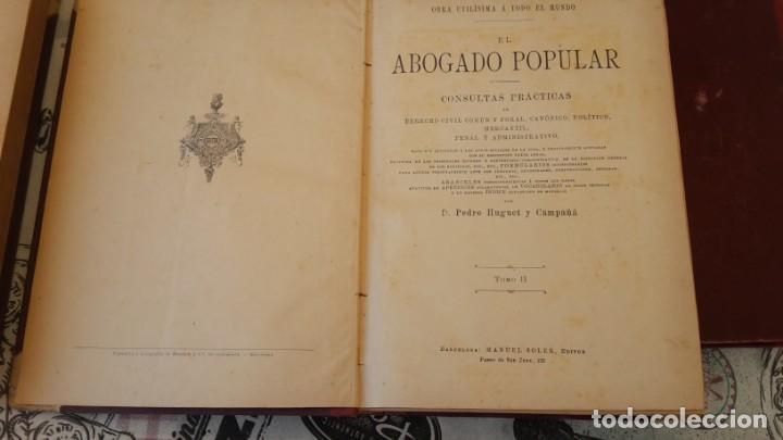 Libros antiguos: El Abogado Popular, 3 tomos 1898 por D. Pedro Huguet y Campaña - Foto 3 - 169300964
