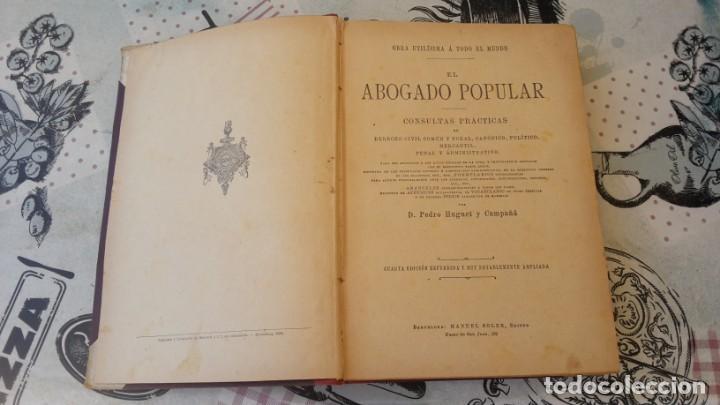 Libros antiguos: El Abogado Popular, 3 tomos 1898 por D. Pedro Huguet y Campaña - Foto 4 - 169300964