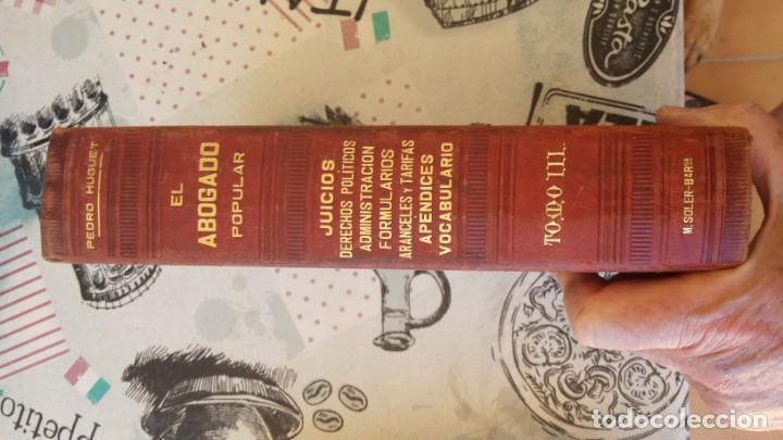 Libros antiguos: El Abogado Popular, 3 tomos 1898 por D. Pedro Huguet y Campaña - Foto 6 - 169300964