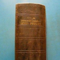 Libros antiguos: LEGISLACION ESPAÑOLA. LEYES PENALES SEGUN LOS TEXTOS OFICIALES. MADRID 1934. EDITORIAL LEX. Lote 169335986