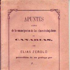 Libros antiguos: APUNTES EMANCIPACION TRABAJADORES DE CANARIAS - TENERIFE 1870. Lote 169942372