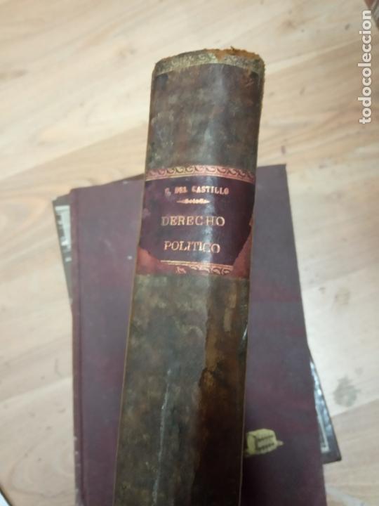 DERECHO POLITICO GONZALO DEL CASTILLO ALONSO -1929 (Libros Antiguos, Raros y Curiosos - Ciencias, Manuales y Oficios - Derecho, Economía y Comercio)