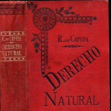 Libros antiguos: CEPEDA . DERECHO NATURAL (DOMENECH, VALENCIA, 1899). Lote 170524908