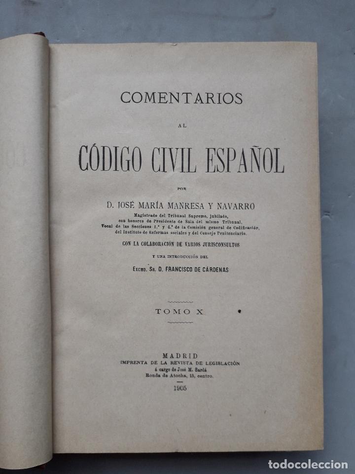 Libros antiguos: Comentarios al Código Civil Español. José Mª Manresa y Navarro. Año 1905. - Foto 2 - 171024732