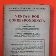 Libros antiguos: VENTAS POR CORRESPONDENCIA - CHAMBONNAUD - ED. LABOR 1933. Lote 171353129