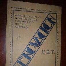 Libros antiguos: RENOVACION U.G.T. BOLETIN ORGANO OFI.U.G.CAMAREROS Y SIMILARES Nº6 1932 BARCELONA . Lote 171703799