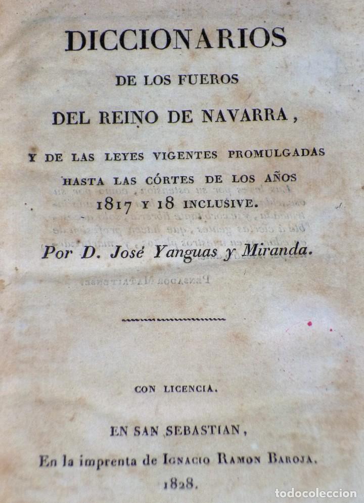 Libros antiguos: Diccionarios de los fueros del Reino de Navarra y de las leyes vigentes .... (1828) - Foto 2 - 171765345