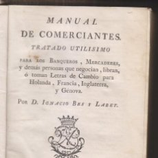 Libros antiguos: IGNACIO BES Y LABET: MANUAL DE COMERCIANTES. UTILÍSIMO PARA BANQUEROS, MERCADERES. IBARRA 1775. Lote 172023904