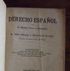 Libros antiguos: 1912, DERECHO ESPAÑOL, BENITO YERA Y SANTIYÁN, PRIMERA EDICIÓN. Lote 172086112