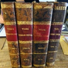 Libros antiguos: CÓDIGO PENAL REFORMADO DE 1870. 4 TOMOS. S. VIADA. TIP. MANUEL GINÉS HERNÁNDEZ. 1890.. Lote 172605868