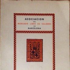 Libros antiguos: ASOCIACIÓN DEL MERCADO LIBRE DE VALORES 1935. Lote 172776628