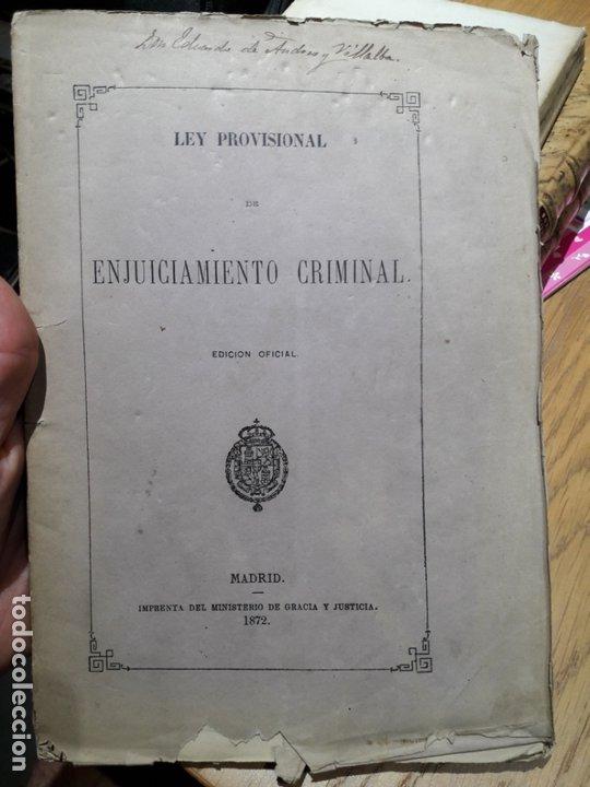 LEY PROVISIONAL DE ENJUICIAMIENTO CRIMINAL, MADRID, MINISTERIO DE GRACIA Y JUSTICIA, 1872 (Libros Antiguos, Raros y Curiosos - Ciencias, Manuales y Oficios - Derecho, Economía y Comercio)