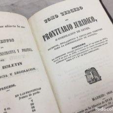 Libros antiguos: TOMO TERCERO DEL PRONTUARIO JURIDICO O COMPILACION DE LEYES DECRETOS, REGLAMENTOS Y CIRCULARES 1842. Lote 173363699