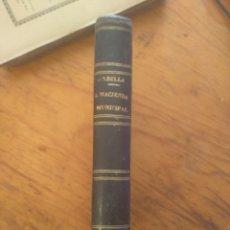 Libros antiguos: MANUAL DE HACIENDA MUNICIPAL. TRATADO TEÓRICO-PRÁCTICO PRESUPUESTOS(...) FERMIN ABELLA. 1881. Lote 173455294