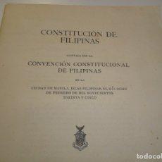 Libros antiguos: CONSTITUCIÓN DE FILIPINAS 1935 - MANILA BUREAU OF PRINTING. Lote 173456068
