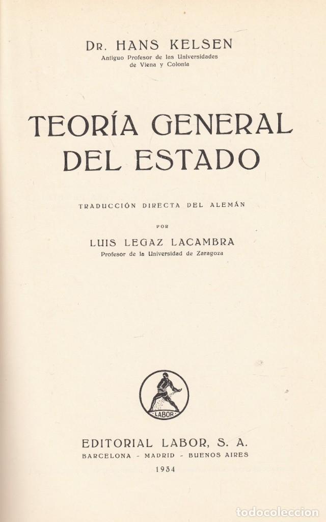 HANS KELSEN. TEORÍA GENERAL DEL ESTADO. BARCELONA, ED. LABOR, 1934. (Libros Antiguos, Raros y Curiosos - Ciencias, Manuales y Oficios - Derecho, Economía y Comercio)
