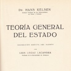 Libros antiguos: HANS KELSEN. TEORÍA GENERAL DEL ESTADO. BARCELONA, ED. LABOR, 1934.. Lote 194894757