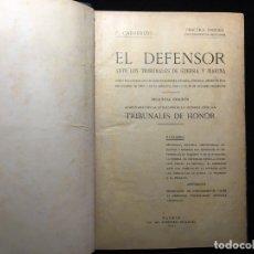 Libros antiguos: PRACTICA FORENSE: (PROCEDIMIENTOS MILITARES) EL DEFENSOR ANTE LOS TRIBUNALES DE GUERRA Y MARINA. Lote 173500519