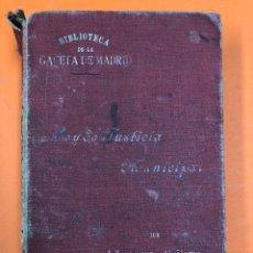 Libros antiguos: LEY DE JUSTICIA MUNICIPALDE 5 DE AGOSTO DE 1907 - J. ZARAGOZA Y GUIJARRO - GACETA DE MADRID 1907. Lote 173559650