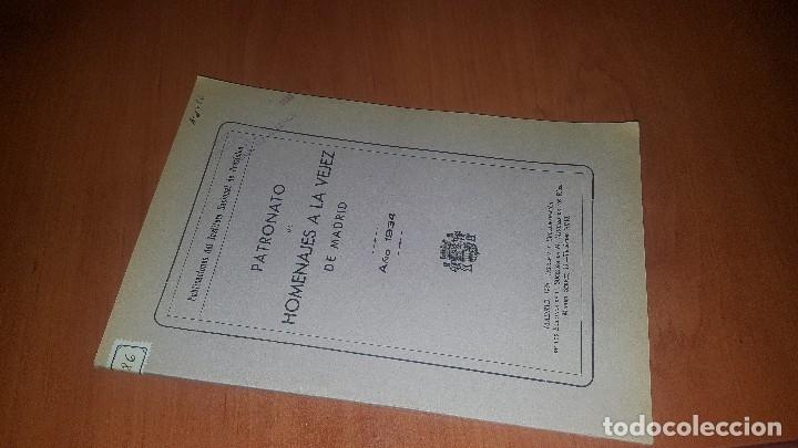 PATRONATO DE HOMENAJES A LA VEJEZ DE MADRID, AÑO 1934 (Libros Antiguos, Raros y Curiosos - Ciencias, Manuales y Oficios - Derecho, Economía y Comercio)