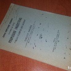 Libros antiguos: ALGUNAS MODIFICACIONES NECESARIAS EN LEY DE PROPIEDAD INDUSTRIAL, ENRIQUE HAUSER, FIRMA DEL AUTOR. Lote 173610935