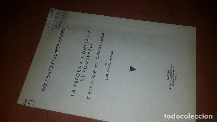 LA REFORMA MONETARIA DE ROOSEVELT, EL PLAN DE FISHER PARA COMPENSAR EL DOLAR, 1934 (Libros Antiguos, Raros y Curiosos - Ciencias, Manuales y Oficios - Derecho, Economía y Comercio)