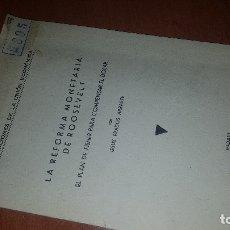 Libros antiguos: LA REFORMA MONETARIA DE ROOSEVELT, EL PLAN DE FISHER PARA COMPENSAR EL DOLAR, 1934. Lote 173630507