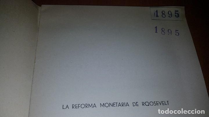 Libros antiguos: La reforma monetaria de roosevelt, el plan de fisher para compensar el dolar, 1934 - Foto 2 - 173630507