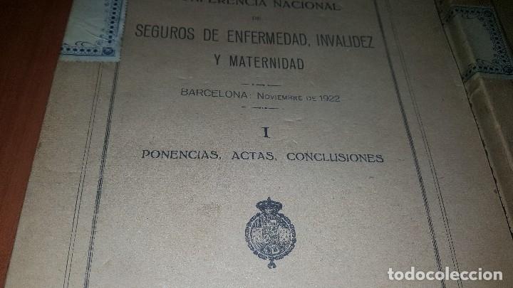 Libros antiguos: Conferencia nacional de seguros de enfermedad, invalidez y maternidad, 2 tomos, barcelona 1922 - Foto 2 - 173834778