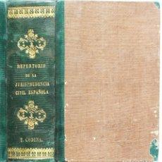 Libros antiguos: REPERTORIO DE LA JURISPRUDENCIA CIVIL ESPAÑOLA. 1838-1866. Lote 175287133