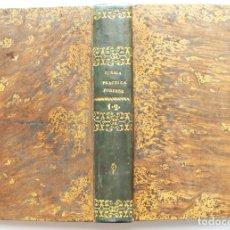 Libros antiguos: ELEMENTOS DE PRACTICA FORENSE.1843. Lote 175300847