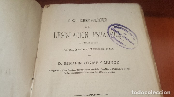 Libros antiguos: Curso historico filosofico de la legislacion española, serafin adame, madrid 1874 - Foto 5 - 175343292