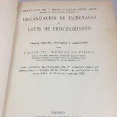 Libros antiguos: ORGANIZACION DE TRIBUNALES LEYES DE PROCEDIMIENTO 1932 FAUSTINO MENENDEZ PIDAL EDITORIAL REUS. Lote 175513145