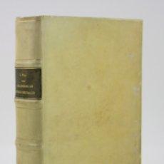 Libros antiguos: CONCORDANCIAS MÉTRICO-DECIMALES DE LAS MEDIDAS Y PESAS ANTIGUAS CASTELLANAS, 1879, CÉSAR WAL, MADRID. Lote 175654335