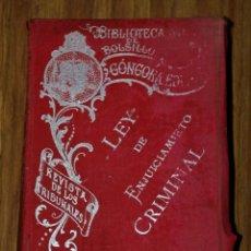 Libros antiguos: LEY DE ENJUICIAMIENTO CRIMINAL - REVISTA DE LOS TRIBUNALES - TERCERA EDICIÓN (1899). Lote 175797353
