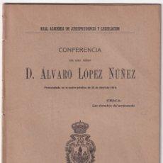Libros antiguos: ÁLVARO LÓPEZ NÚÑEZ: LOS DERECHOS DE LOS SORDOMUDOS. MADRID, 1916. Lote 176338009